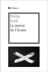 La marca de l'home Trad. Xavier Pàmies La Magrana 2012
