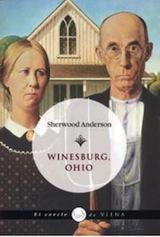Sherwood Anderson Winesburg, Ohio Trad. Francesc Parcerisas Viena 2009
