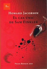 Howard Jacobson El cas únic de Sam Finkler Trad. Ferran Ràfols Gesa Proa 2011