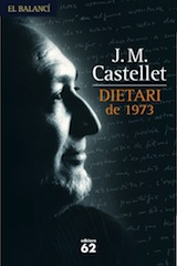 Josep M. Castellet Dietari de 1973 Edicions 62, 2007