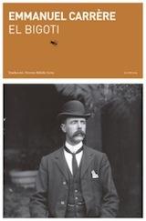 Emmanuel Carrère El bigoti Trad. Ferran Ràfols Labreu 2014