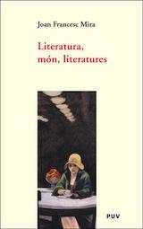 Joan F. Mira Literatura, món, literatures PUV 2005