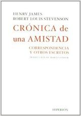 H. James/R. L. Stevenson Crónica de una amistad Trad. Maria Cóndor Hiperión 2009