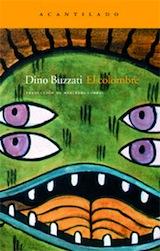 Dino Buzzati El colombre Trad. Mercedes Corral Acantilado 2008
