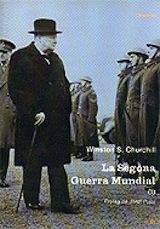 Winston S. Churchill La Segona Guerra Mundial Trad. Dolors Udina L'Esfera dels llibres 2004