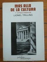 Lionel Trilling Mas allá de la cultura Trad. Carlos Ribalta Lumen 1969