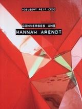 Adelbert Reif (ed.) Converses amb Hannah Arendt Lleonard Muntaner 2006